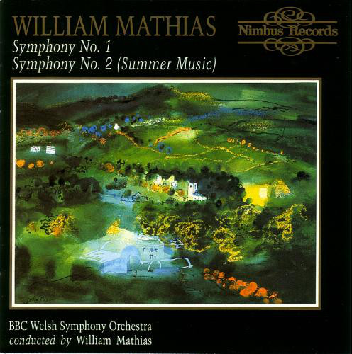 Mathias - BBC Welsh Symphony Orchestra Symphony No. 1 / Symphony No. 2 (Summer Music)