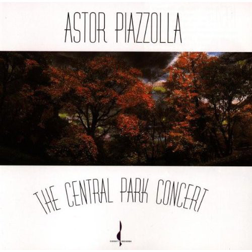 Astor Piazzolla The Central Park Concert CD