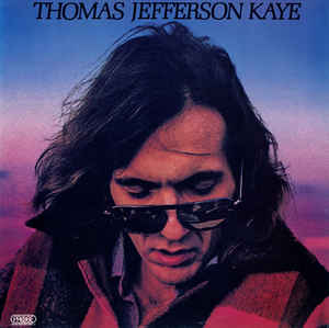 Kaye, Thomas Jefferson Thomas Jefferson Kaye Vinyl