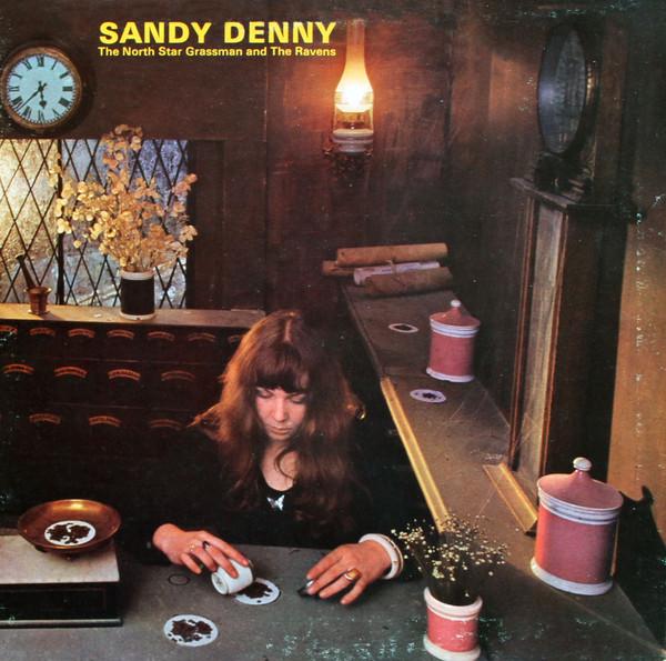 Denny, Sandy The North Star Grassman And The Ravens