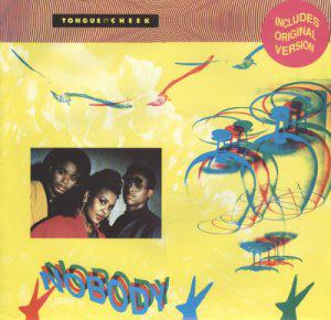 Tongue 'N' Cheek Nobody Vinyl
