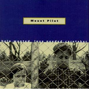 Mount Pilot Help Wanted Love Needed Caretaker