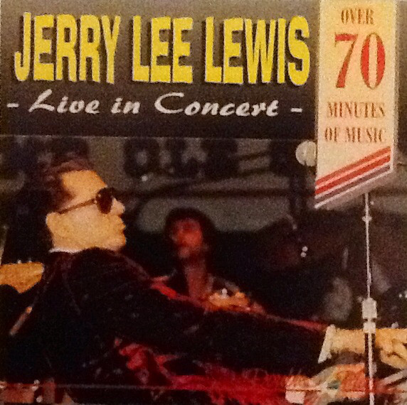 Lewis, Jerry Lee Live In Concert CD