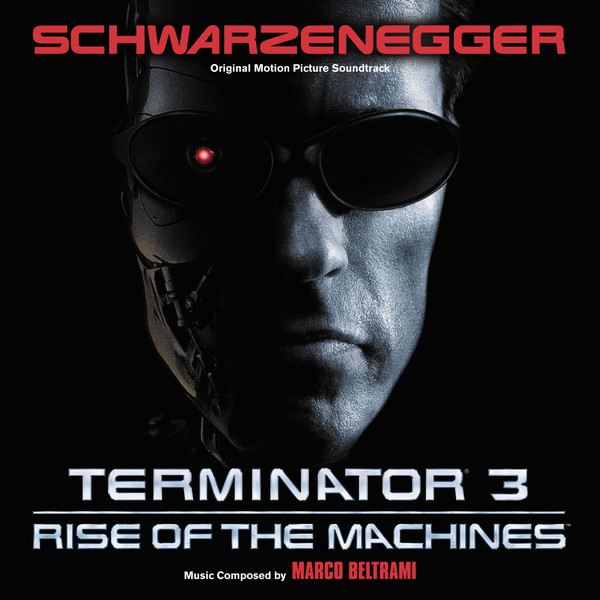Marco Beltrami Terminator 3: Rise Of The Machines (Original Motion Picture Soundtrack) Vinyl