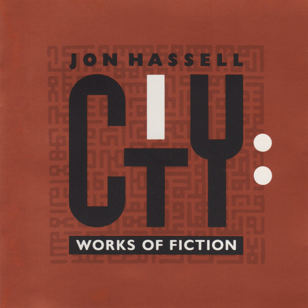 Hassell, Jon City: Works Of Fiction Vinyl