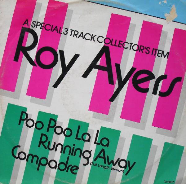 Roy Ayers Poo Poo La La / Running Away / Compadre Vinyl