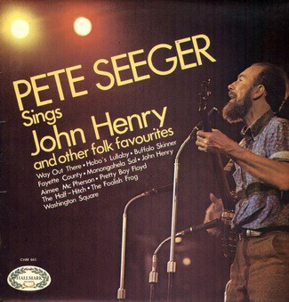 Seeger, Pete Pete Seeger Sings John Henry And Other Folk Favourites Vinyl
