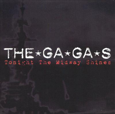 The*Ga*Ga*S Tonight The Midway Shines