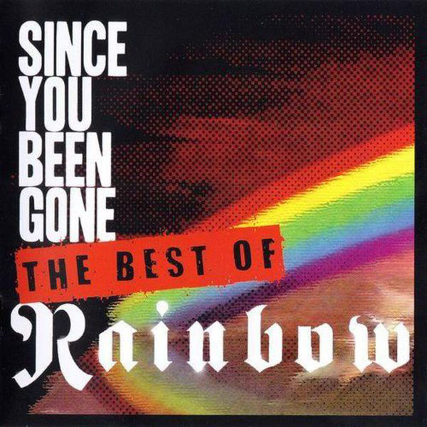 Rainbow Since You Been Gone - The Best Of CD