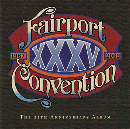 Fairport Convention The 35th Anniversary Album CD