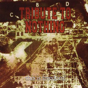 Tribute To Nothing This Is Freedom CD