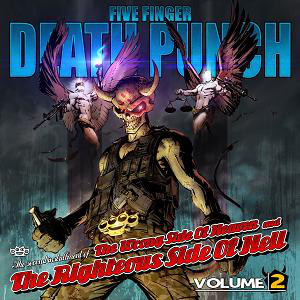 Five Finger Death Punch The Wrong Side Of Heaven And The Righteous Side Of Hell, Volume 2