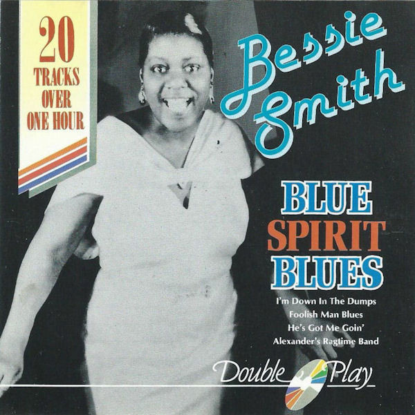 Smith, Bessie Blue Spirit Blues