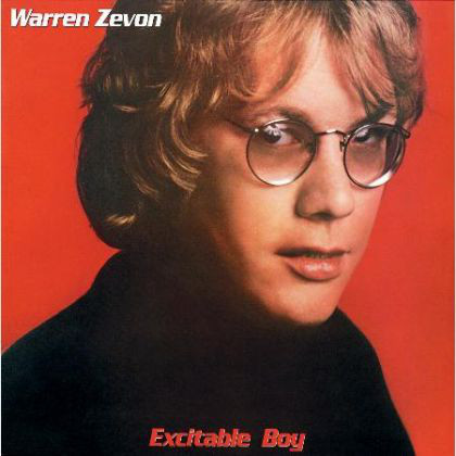 Zevon, Warren Excitable Boy