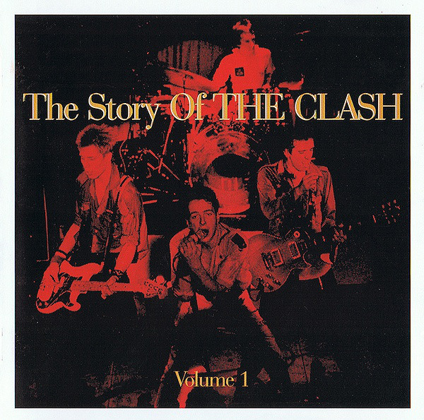 Clash (The) The Story Of The Clash -  Volume 1