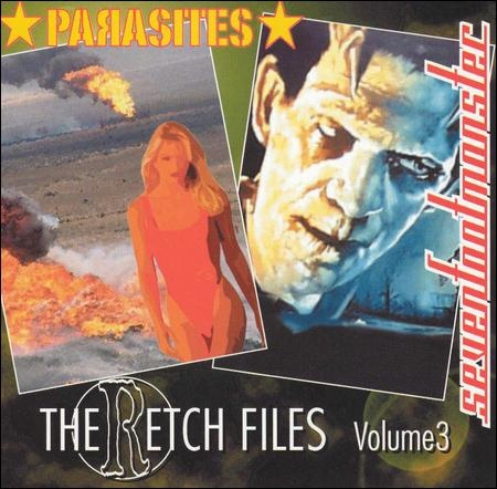 The Parasites / Seven Foot Monster The Retch Files Volume 3 Vinyl