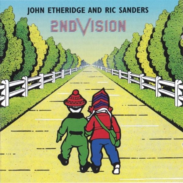 Etheridge, John / Sanders, Ric 2nd Vision