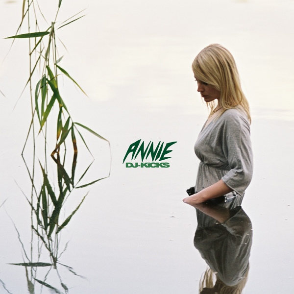 Annie DJ-Kicks