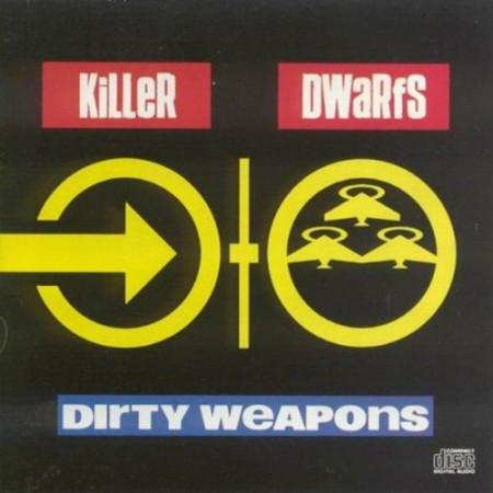 Killer Dwarfs Dirty Weapons