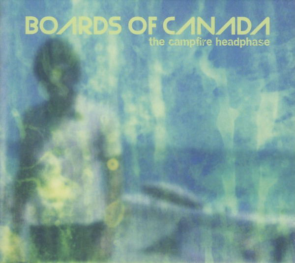 Boards Of Canada The Campfire Headphase