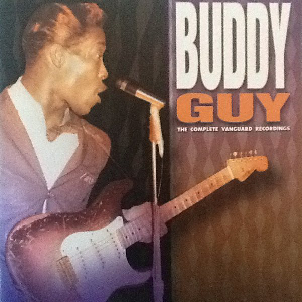 Guy, Buddy The Complete Vanguard Recordings