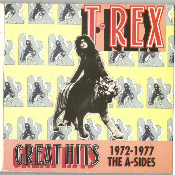 T.Rex Great Hits - 1972-1977 The A-Sides