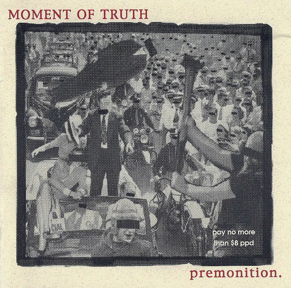 Moment Of Truth Premonition CD