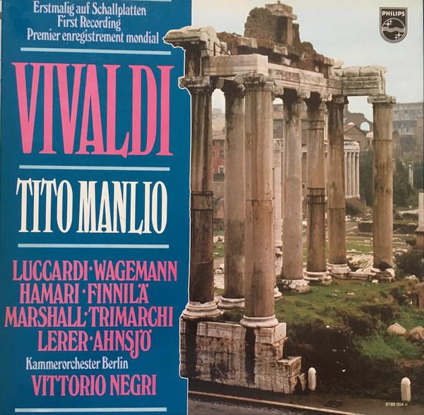 Vivaldi - Luccardi, Wagemann, Hamari, Finnila, Marshall, Trimarchi, Lerer, Ahnsjo, Vittorio Negri Tito Manlio Vinyl
