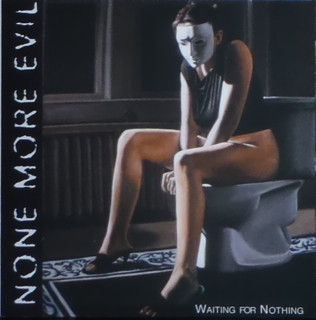 None More Evil Waiting For Nothing Vinyl