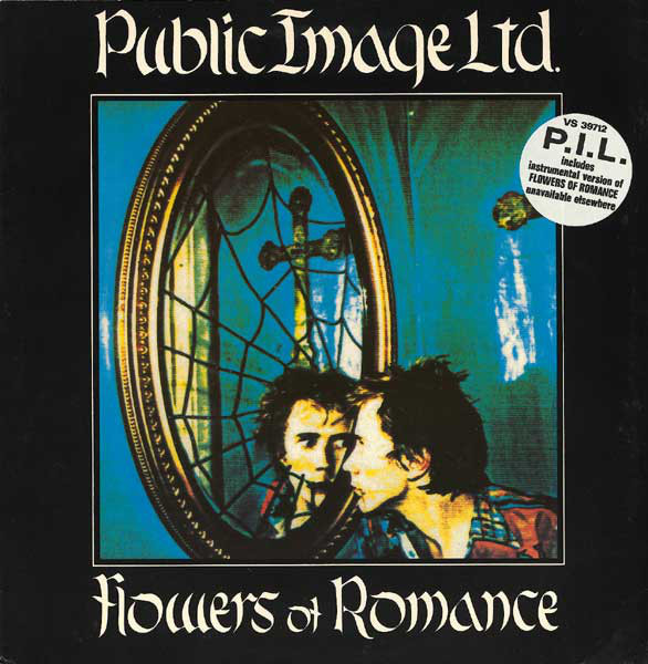 Flowers Of Romance Public Image Ltd.