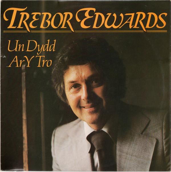 Edwards, Trebor Un Dydd Ar Y Tro