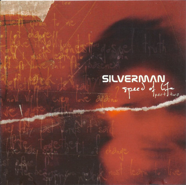 Silverman Speed Of Life Part Two