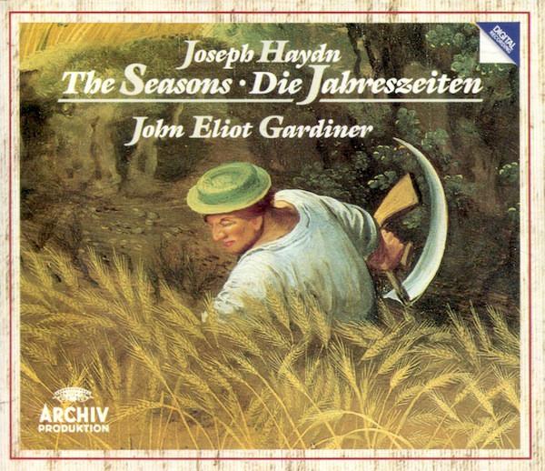 Haydn - John Eliot Gardiner, Barbara Bonney, Anthony Rolfe Johnson, Andreas Schmidt, Monteverdi Choir, English Baroque Soloists The Seasons / Die Jahreszeiten