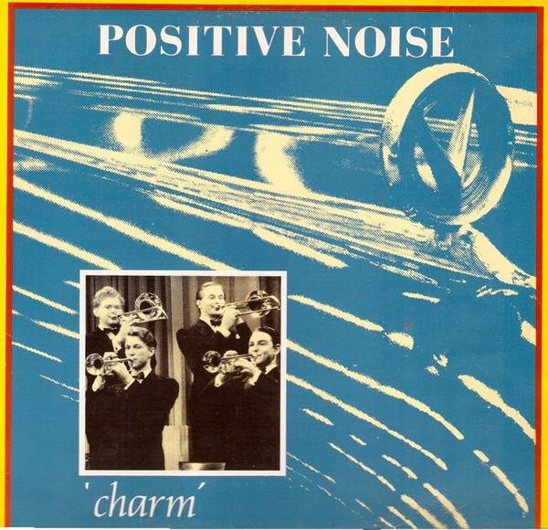 Positive Noise Charm
