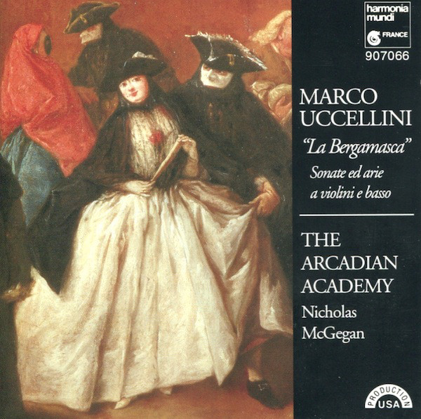 Uccellini - The Arcadian Academy, Nicholas McGegan