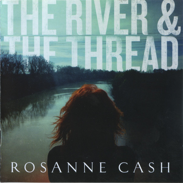 Cash, Rosanne The River & The Thread CD