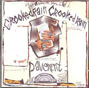Pavement Crooked Rain, Crooked Rain Vinyl