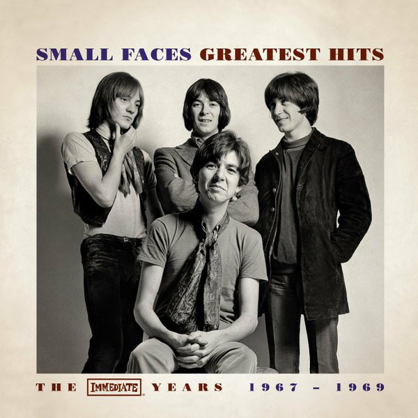 Small Faces Greatest Hits The Immediate Years 1967 - 1969