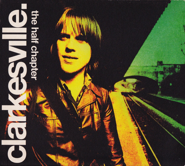 Clarkesville The Half Chapter CD