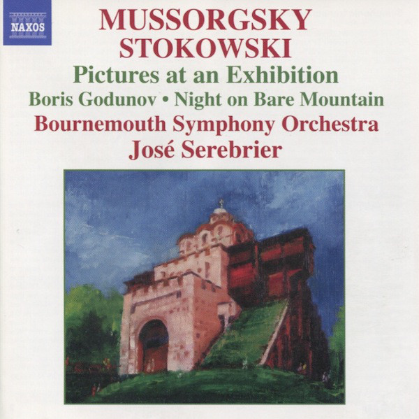 Mussorgsky, Stokowski, Bournemouth Symphony Orchestra, José Serebrier Pictures At An Exhibition • Boris Godunov • Night On Bare Mountain