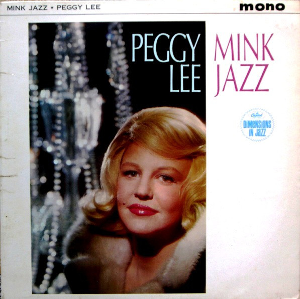 Lee, Peggy Mink Jazz