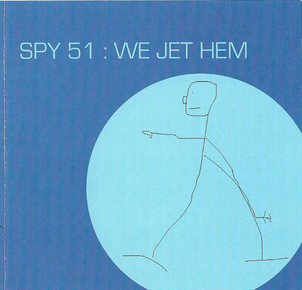 Spy 51 We Jet Hem