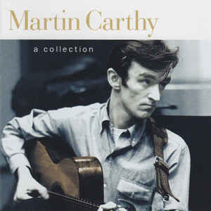 Carthy, Martin A Collection CD