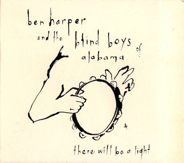 Harper, Ben And The Blind Boys Of Alabama There Will Be A Light