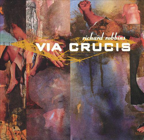 Robbins, Richard Via Crucis