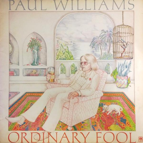 Williams, Paul Ordinary Fool Vinyl