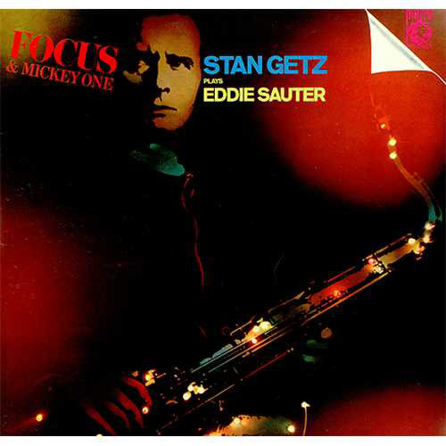Getz, Stan Focus & Mickey One - Stan Getz Plays Eddie Sauter