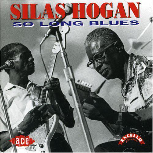 Hogan, Silas So Long Blues Vinyl