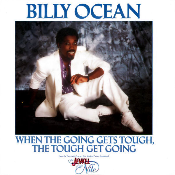 Ocean, Billy When The Going Gets Tough