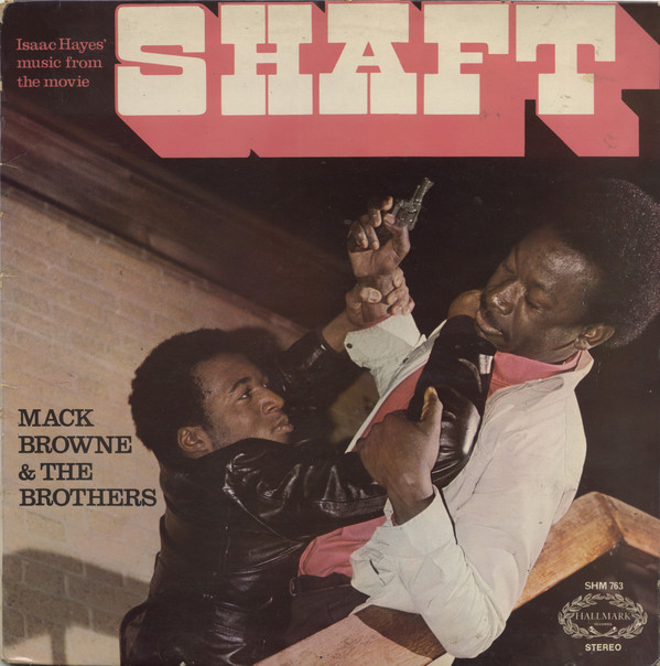Mack Browne & The Brothers Shaft Vinyl